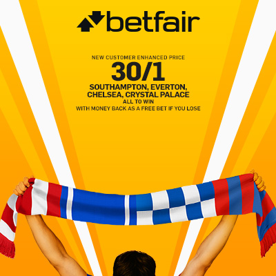 Betfair. promotion. ACCA_Southampton_Everton_Chelsea_CrystalPalace_uk